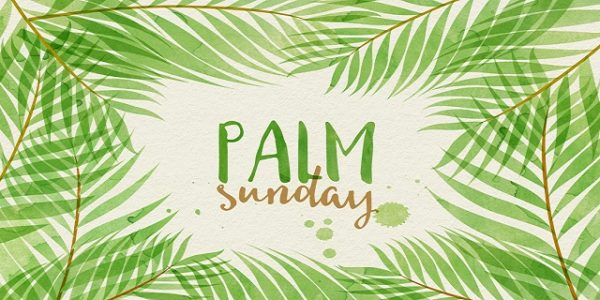 What is Palm Sunday