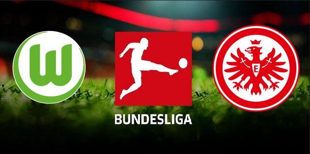 Wolfsburg vs Eintracht Frankfurt German Bundesliga 2019 20