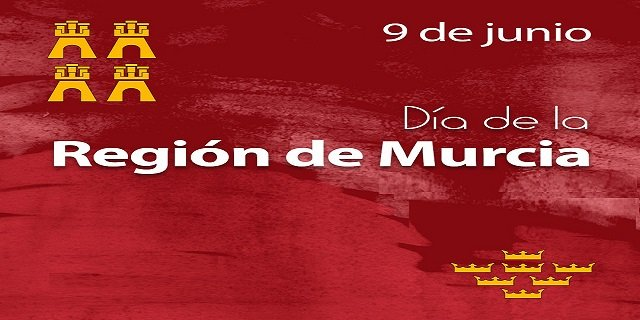 Day of the Region of Murcia Día de la Región de Murcia