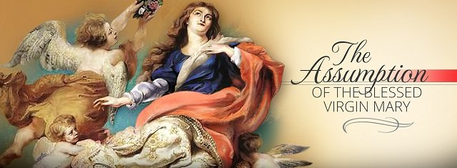 Feast day of assumption of the blessed virgin mary