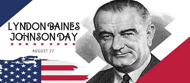 Lyndon Baines Johnson Day