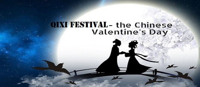 Qixi Festival otherwise called the Qiqiao Festival Double Seventh Festival or the Magpie Festival – once in a while referred to as the Chinese Valentines Day