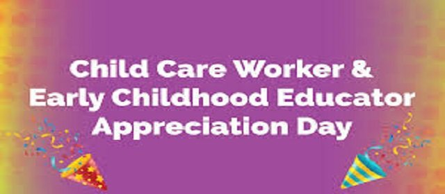 Child Care Worker and Early Childhood Educator ECE Appreciation Day