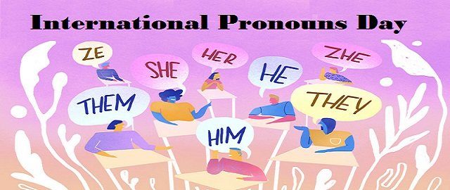History and Significance of International Pronouns Day