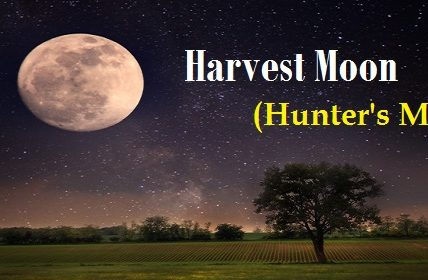 October Full Moon or Harvest Moon or Hunters Moon