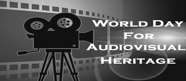World Day for Audiovisual Heritage
