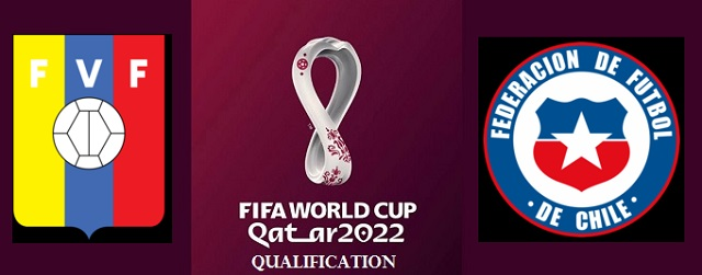 Venezuela vs Chile 2022 FIFA World Cup Qualifiers