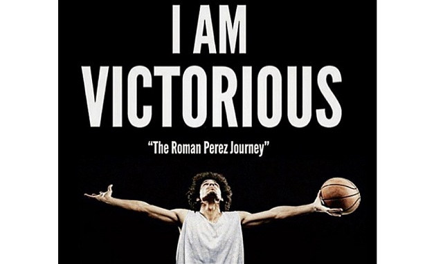 The story of basketball player Roman Perez will be featured in the I am Victorious film