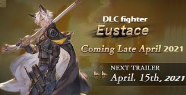 Cygames announced that Eustace to be the next DLC fighter for Granblue Fantasy Versus グランブルーファンタジー ヴァーサス in late April 2021