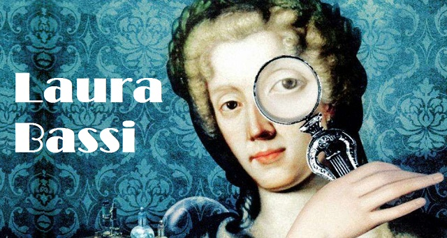 55 Interesting Facts about Italian scientist Laura Bassi