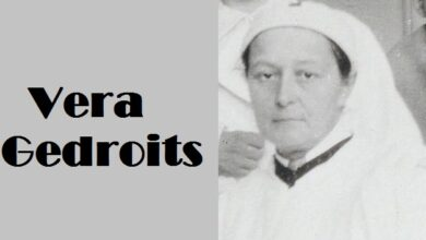 Interesting Facts about Russian surgeon Vera Gedroits