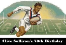 clive sullivans 78th birthday