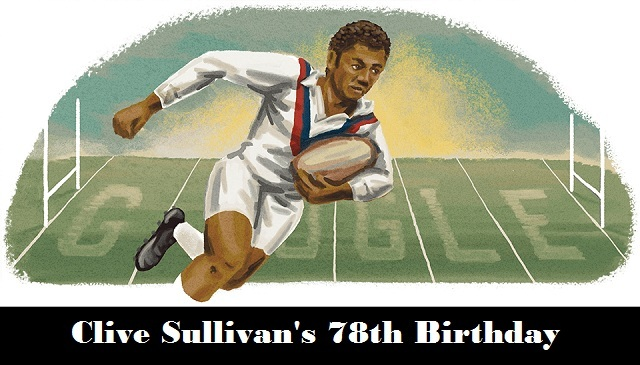 clive sullivans 78th birthday
