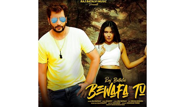 Raj Batalvis new song 'Bewafa Tu is out now 1