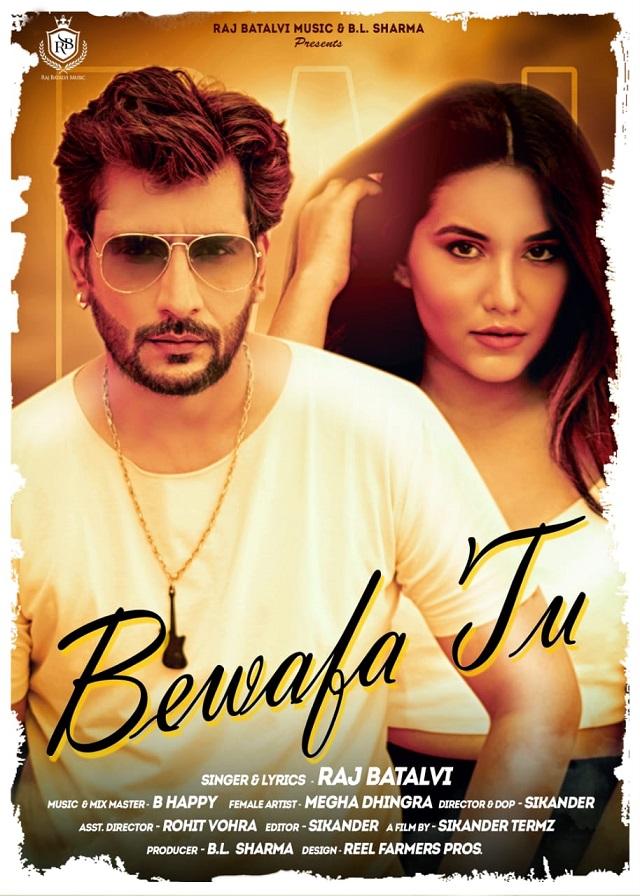 Raj Batalvis new song 'Bewafa Tu is out now