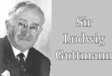 Interesting Facts about Sir Ludwig Guttmann the father of the Paralympic movement